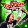 Go to record CM Punk : pro wrestling superstar