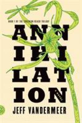 Annihilation: A Novel