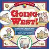 Go to record Going west! : journey on a wagon train to settle a frontie...